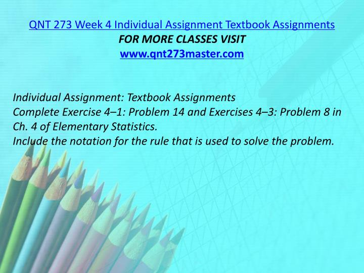 QNT 273 Week 4 Individual Assignment Textbook Assignments