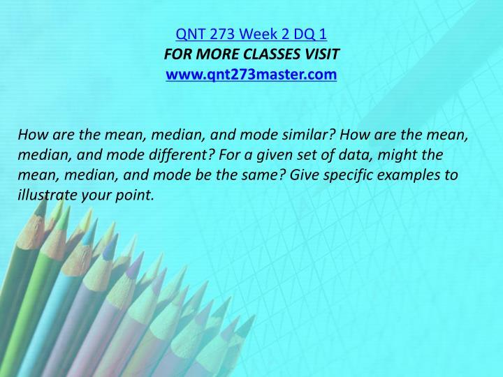 QNT 273 Week 2 DQ 1