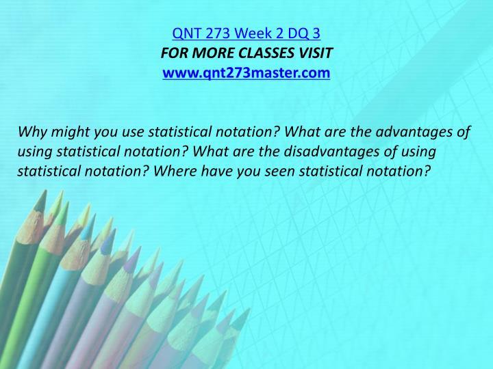 QNT 273 Week 2 DQ 3