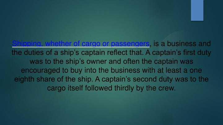 Shipping, whether of cargo or passengers