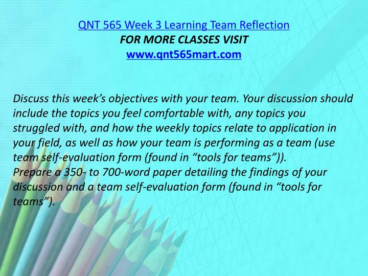 QNT 565 Week 3 Learning Team Reflection