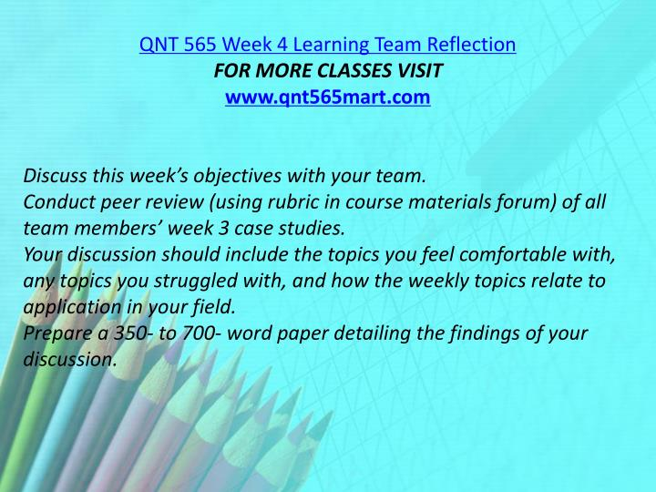 QNT 565 Week 4 Learning Team Reflection