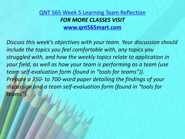 QNT 565 Week 5 Learning Team Reflection