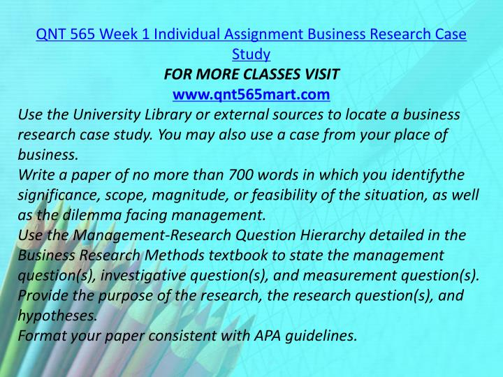 QNT 565 Week 1 Individual Assignment Business Research Case Study