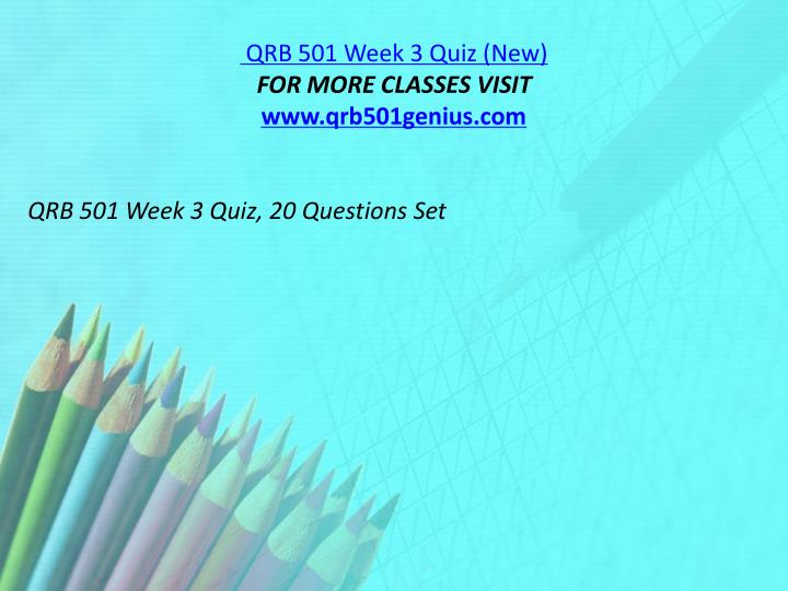 QRB 501 Week 3 Quiz (New)