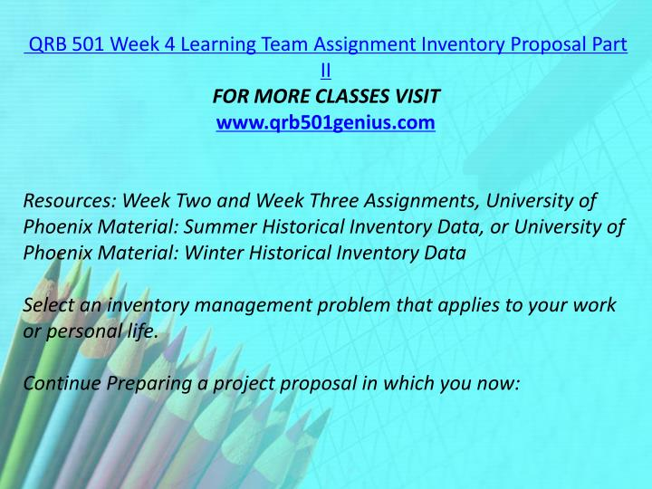 QRB 501 Week 4 Learning Team Assignment Inventory Proposal Part II