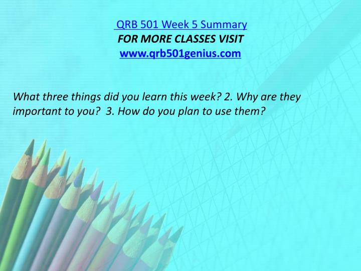 QRB 501 Week 5 Summary