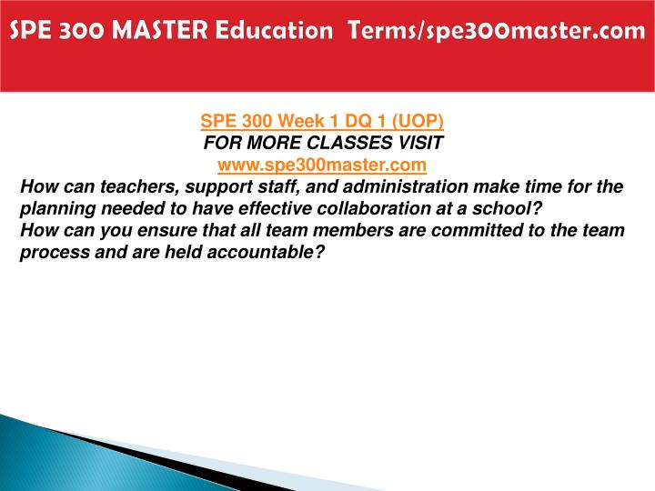 Spe 300 master education terms spe300master com2