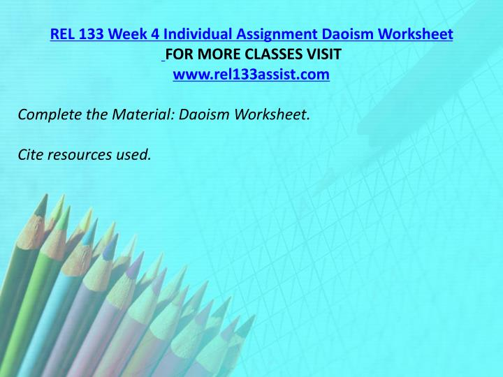 REL 133 Week 4 Individual Assignment Daoism Worksheet