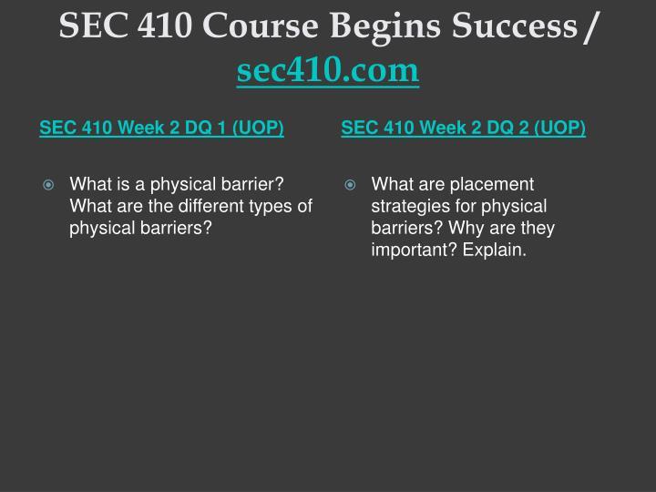 SEC 410 Course Begins Success /