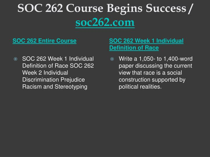 Soc 262 course begins success soc262 com1