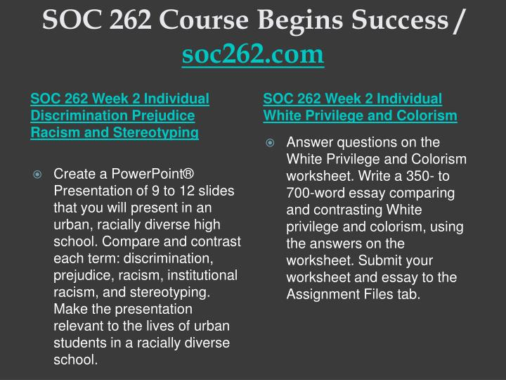 SOC 262 Course Begins Success /