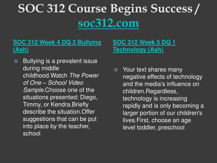 SOC 312 Course Begins Success /