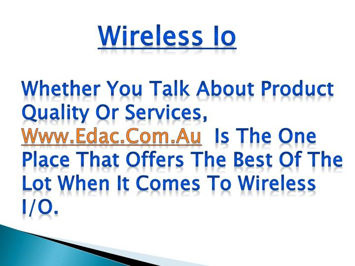 Wireless Io