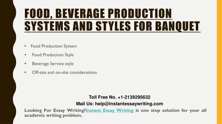 Food, Beverage Production Systems and Styles for Banquet