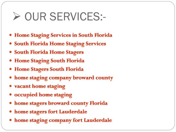 OUR SERVICES:-