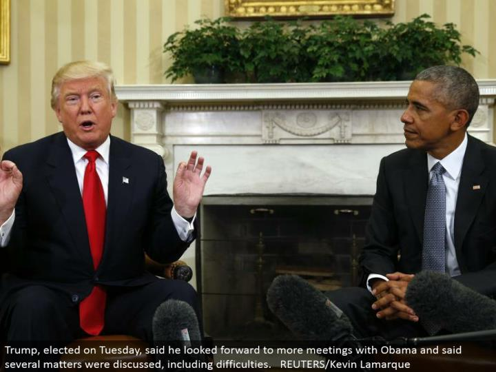 Trump, chose on Tuesday, said he anticipated more gatherings with Obama and said a few matters were examined, including challenges. REUTERS/Kevin Lamarque