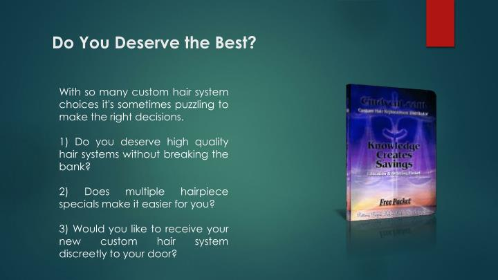 Do You Deserve the Best?
