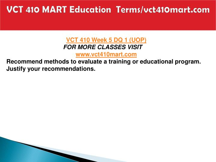 VCT 410 MART Education  Terms/vct410mart.com