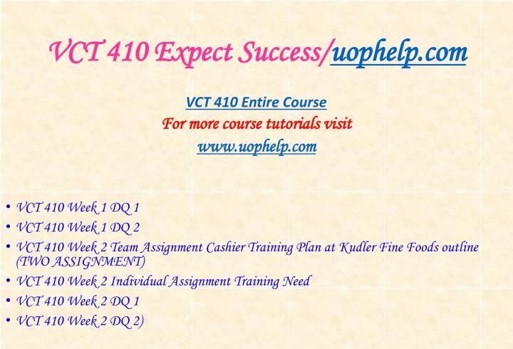 Vct 410 expect success uophelp com1