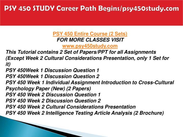 Psy 450 study career path begins psy450study com1