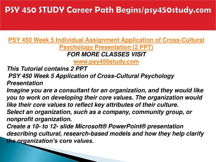 PSY 450 STUDY Career Path Begins/psy450study.com