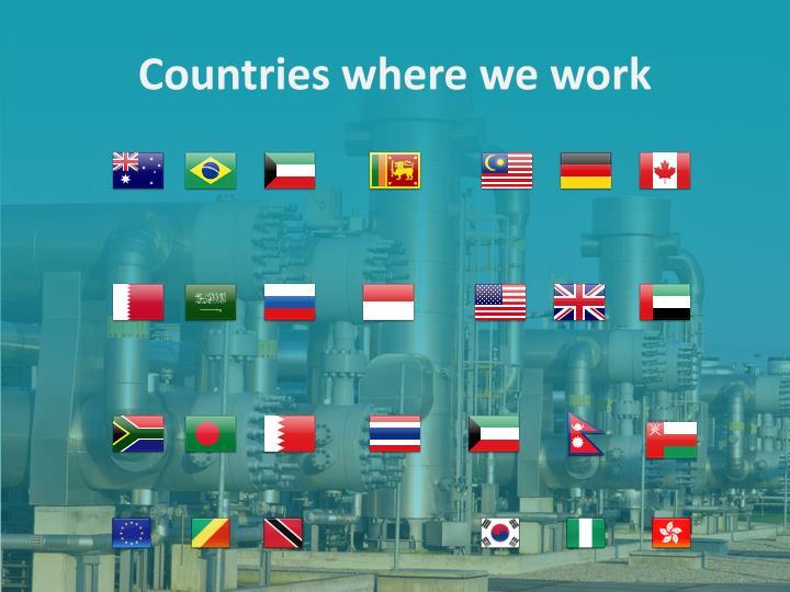 Countries where we work