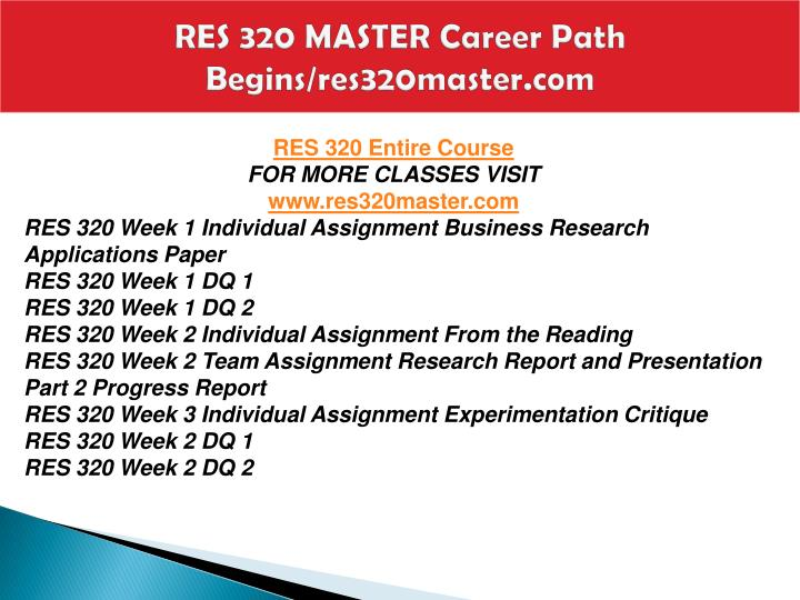 Res 320 master career path begins res320master com2