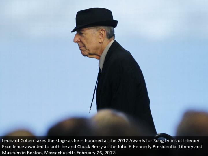 Leonard Cohen makes that big appearance as he is regarded at the 2012 Awards for Song Lyrics of Literary Excellence granted to both he and Chuck Berry at the John F. Kennedy Presidential Library and Museum in Boston, Massachusetts February 26, 2012.
