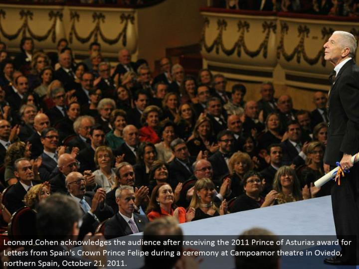 Leonard Cohen recognizes the group of onlookers subsequent to getting the 2011 Prince of Asturias honor for Letters from Spain's Crown Prince Felipe amid a service at Campoamor theater in Oviedo, northern Spain, October 21, 2011.