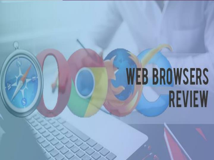 Our windows to the internet web browsers review