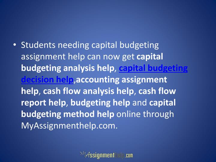Students needing capital budgeting assignment help can now get
