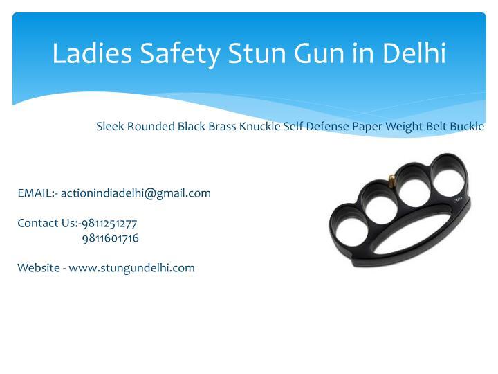 Ladies Safety Stun Gun in Delhi