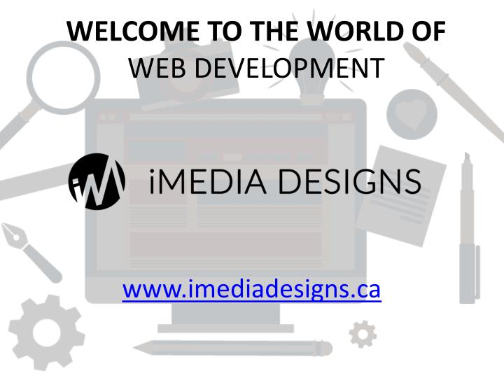 Welcome to the world of web development