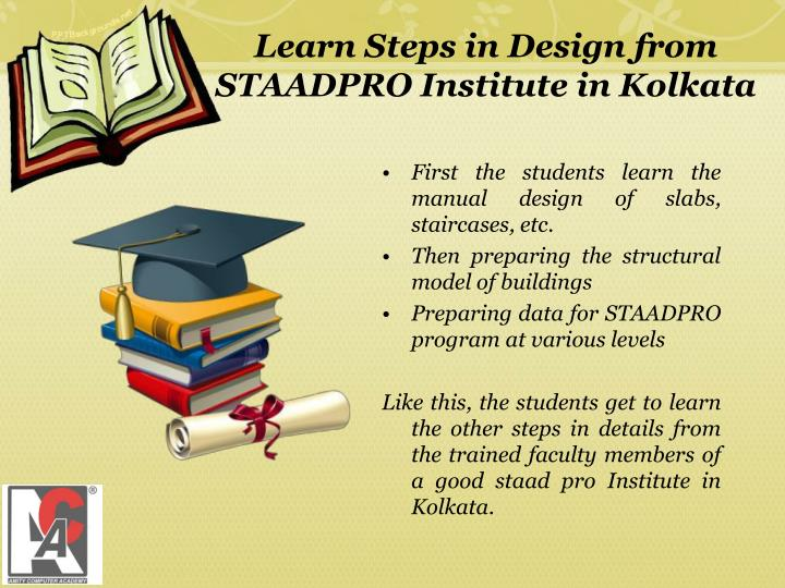 Learn Steps in Design from STAADPRO Institute in Kolkata