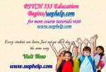 psych 535 education begins uophelp com