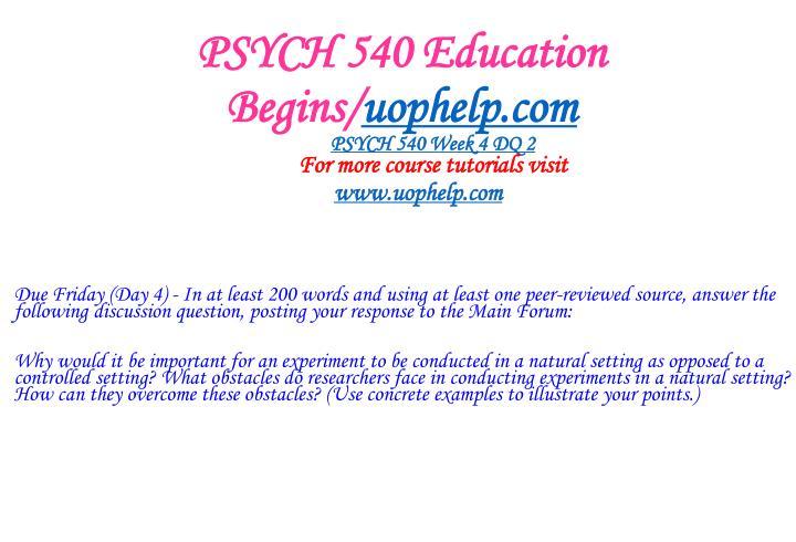 PSYCH 540 Education Begins/