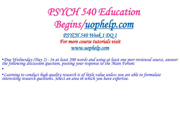 Psych 540 education begins uophelp com2