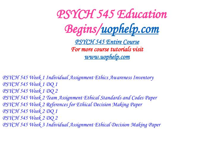Psych 545 education begins uophelp com1