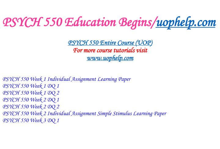 Psych 550 education begins uophelp com1