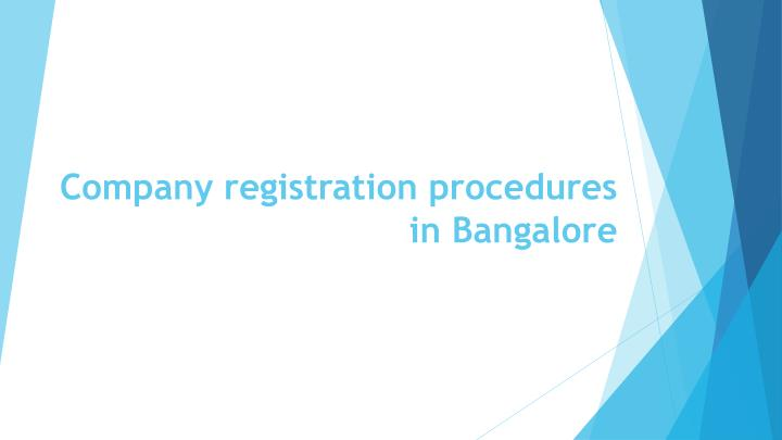 company registration procedures in bangalore