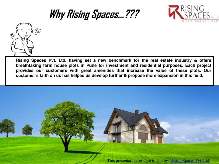 Why Rising Spaces…???