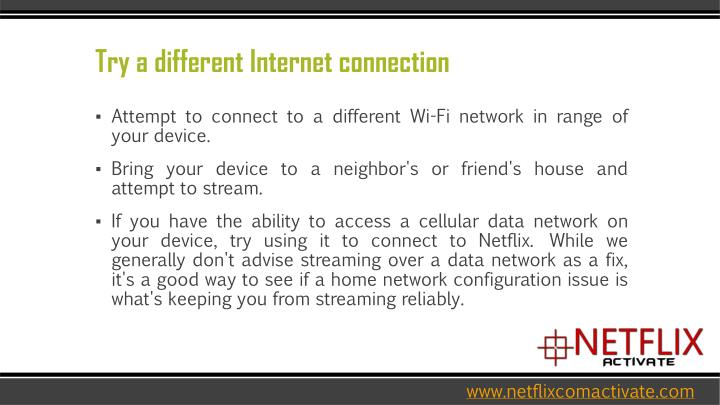 Try a different internet connection