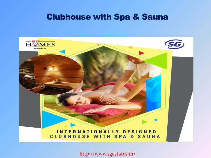 Clubhouse with Spa & Sauna