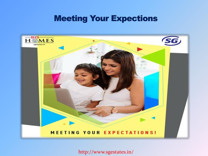 Meeting Your Expections