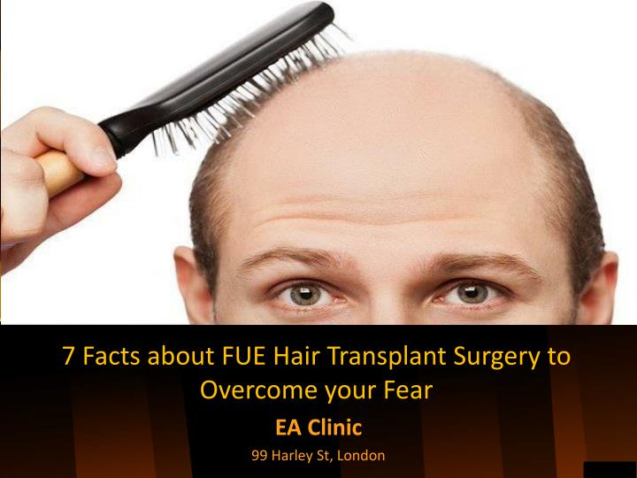 7 facts about fue hair transplant surgery to overcome your fear