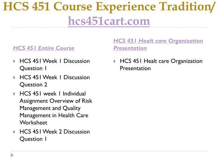 Hcs 451 course experience tradition hcs451cart com1