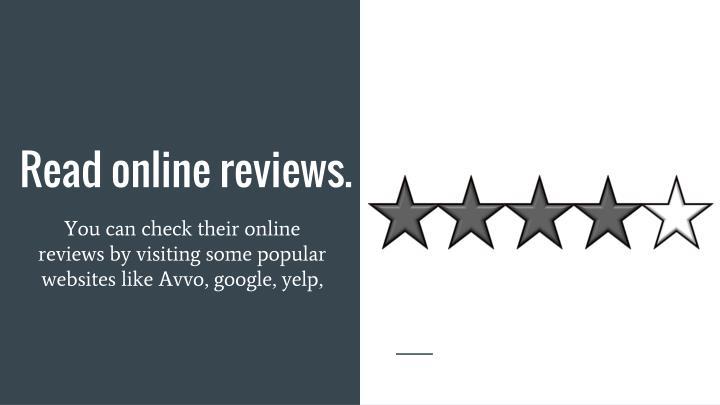 Read online reviews.