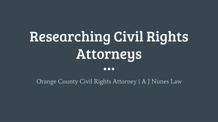 Researching civil rights attorneys