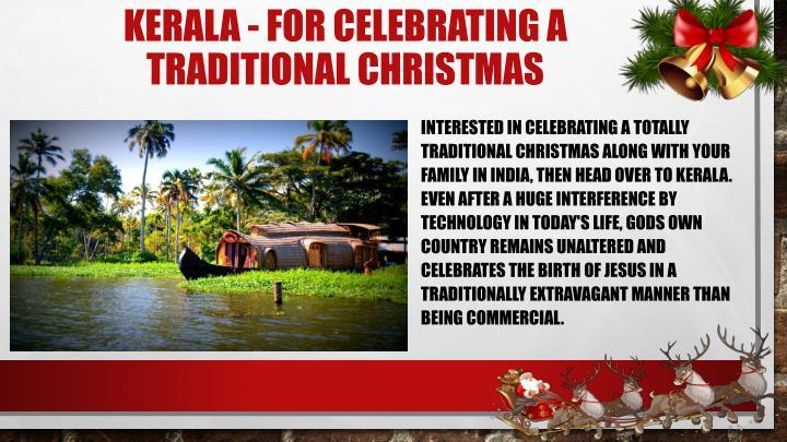 Kerala - For Celebrating a